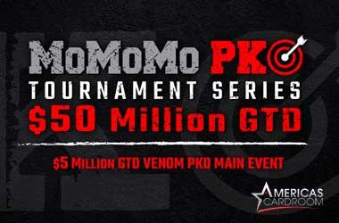 Americas Cardroom's MoMoMo PKO Series