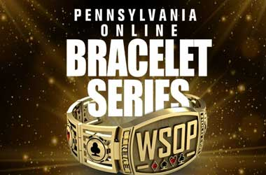 2021 WSOP To Award More Bracelets With Pennsylvania Online Series