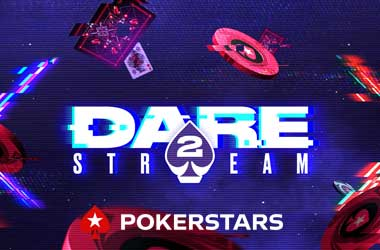 """Win A Chance Join Pokerstars Ambassadors With """"Dare2Stream Challenge"""""""